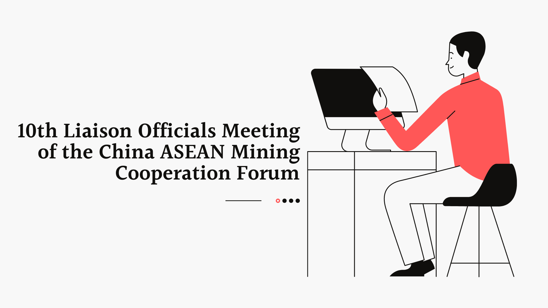 10th Liaison Officials Meeting of the China ASEAN Mining Cooperation Forum