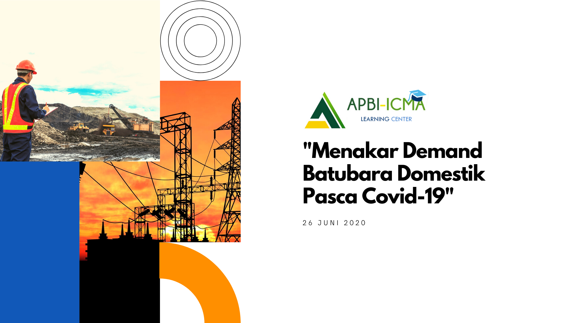 Webinar APBI Learning Center: Indonesian Coal Roundtable DMO Series